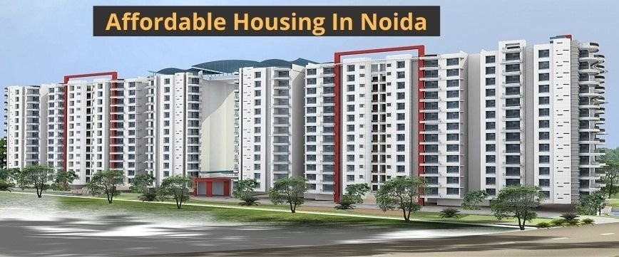 Affordable Housing Project in Noida